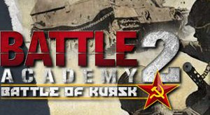 Анонсирована Battle Academy 2 Battle of Kursk